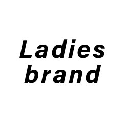 LADIES BRAND