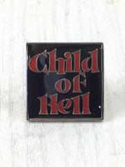 15AW Child of Hell Pin/小物/--/BLK/ブラック